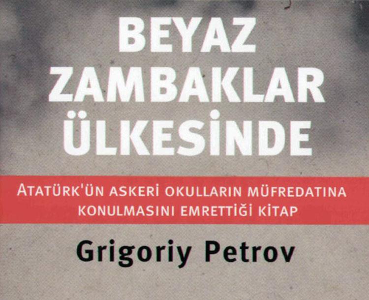 Beyaz Zambaklar Ülkesinde: Atatürk'ün okul müfredatına alınmasını istediği kitabın hikayesi